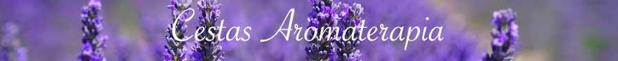 Cestas Aromaterapia
