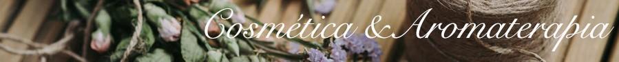 Aromaterapia y Cosmética Natural